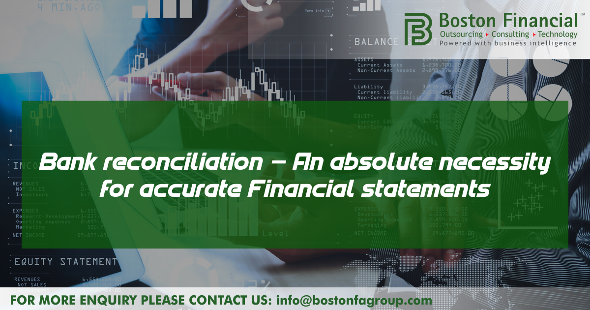 Bank reconciliation – An absolute necessity for accurate financial statements