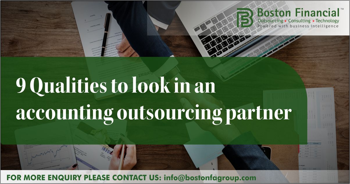 9 Qualities to look in an accounting outsourcing partner