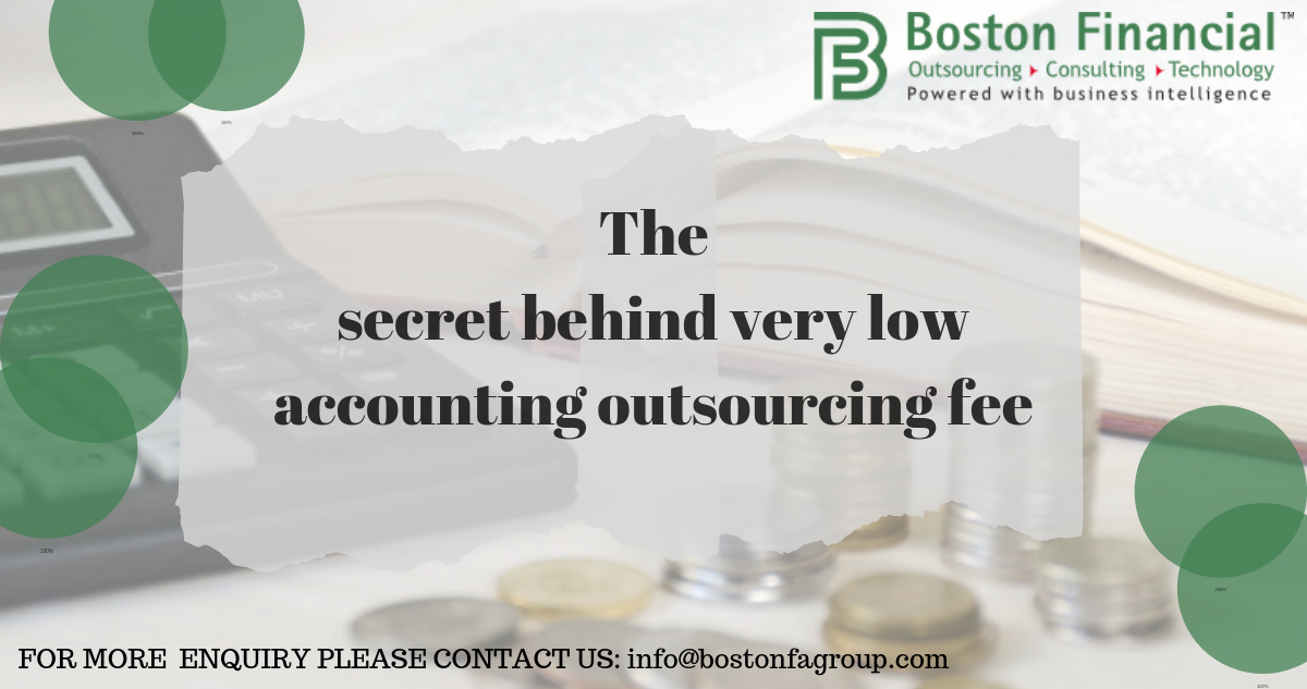 The secret behind very low accounting outsourcing fee
