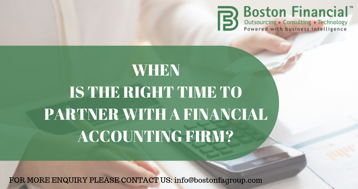 When is the right time to partner with a Financial Accounting Firm.