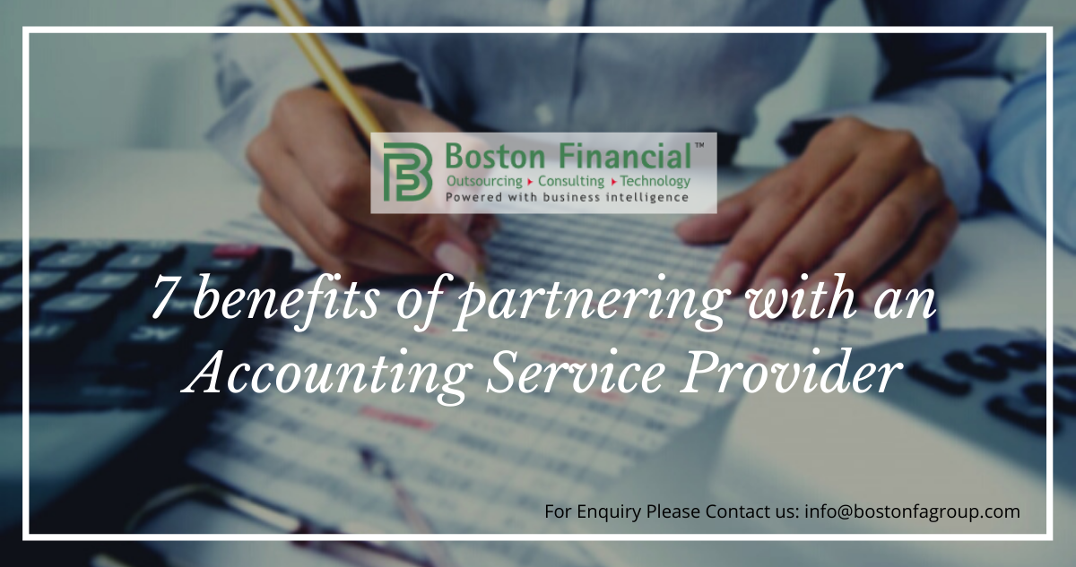 7 benefits of partnering with an Accounting Service Provider