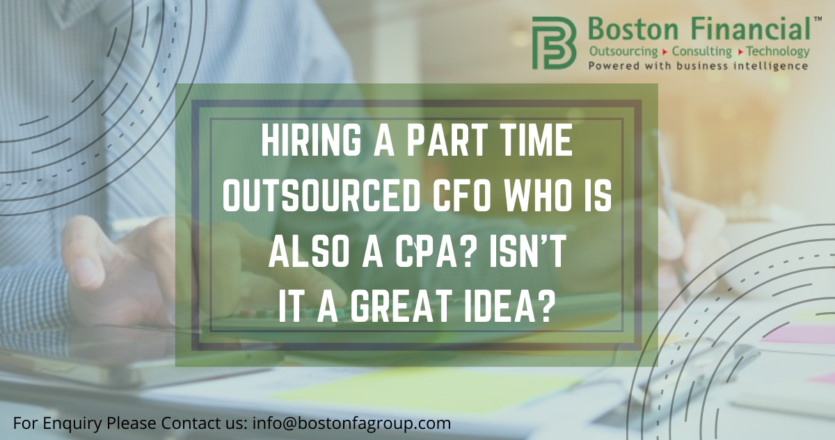 Hiring a part time Outsourced CFO who is also a CPA_ Isn't it a great idea