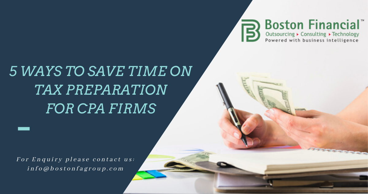 5 ways to save time on Tax preparation for CPA firms